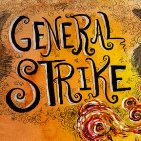 Γενική Απεργία, Πολιτικές Μορφές και Σύνδεση των Αγώνων
