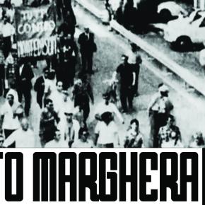 Τα Μετέωρα Χρόνια: κινήματα και πολιτικές διαδρομές στο Porto Marghera